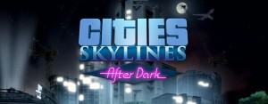 Cities Skyline After Dark